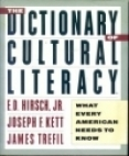 The Dictionary of Cultural Literacy by E.D. Hirsch Jr.