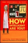 How Intelligent Are You the Universal Iq
