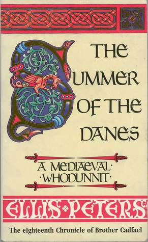 The Summer of the Danes (Chronicles of Brother Cadfael, #18)