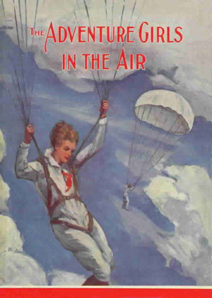 The Adventure Girls in the Air (The Adventure Girls, #2)