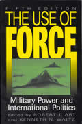 The Use of Force by Robert J. Art