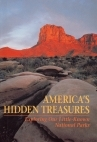 America's Hidden Treasures: Exploring Our Little-Known National Parks