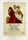 Felicity Saves the Day by Valerie Tripp