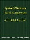 Spatial Processes: Models & Applications