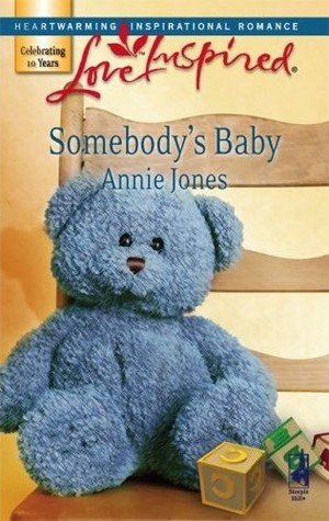 Somebody's Baby by Annie Jones