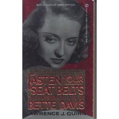 Fasten Your Seatbelts by Lawrence J. Quirk