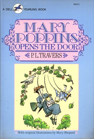 Mary Poppins Opens the Door by P.L. Travers