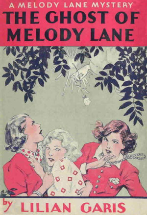 The Ghost of Melody Lane by Lilian C. Garis