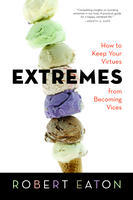Extremes by Robert I. Eaton