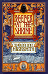 Keeper at the Shrine by Domini Highsmith