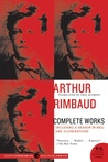 Complete Works by Arthur Rimbaud