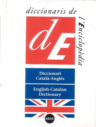 Catalan English & English Catalan Mini Dictionary (English And Catalan Edition)