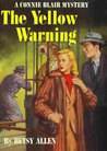 The Yellow Warning (A Connie Blair Mystery, #7)