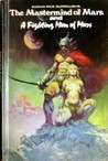 The Mastermind of Mars/A Fighting Man of Mars (Barsoom, #6-7)