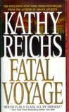 Fatal Voyage (Temperance Brennan, #4)