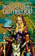 Oathblood (Valdemar: Vows and Honor, #3) Mercedes Lackey