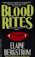 Blood Rites by Elaine Bergstrom