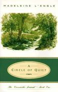 A Circle of Quiet (Crosswicks Journals, Book 1)