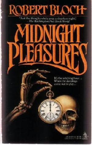 Midnight Pleasures by Robert Bloch