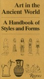 Art in the Ancient World: A Handbook of Styles and Forms