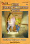 The Ghost at Dawn's House (The Baby-Sitters Club, #9)