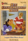 Logan Likes Mary Anne! (The Baby-Sitters Club, #10)