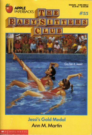 Jessi's Gold Medal (The Baby-Sitters Club, #55)
