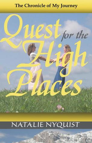 Quest for the High Places by Natalie Nyquist