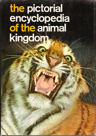 The Pictorial Encyclopedia Of The Animal Kindgom
