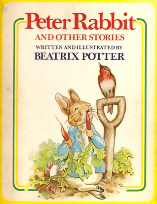 Peter Rabbit, And Other Stories by Beatrix Potter