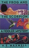 The Frog and the Scorpion (Fiddler and Fiora, #2)