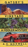 Gatsby's Vineyard (Fiddler Novel)