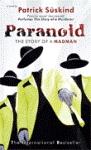 Paranoid, The Story of a Madman by Patrick Süskind