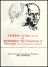 Cicero: On Fate (De fato)/Boethius: The consolation of philosophy (Philosophiae consolationis) IV. 5-7, V
