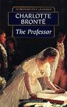 The Professor by Charlotte Brontë