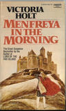 Menfreya in the Morning by Victoria Holt