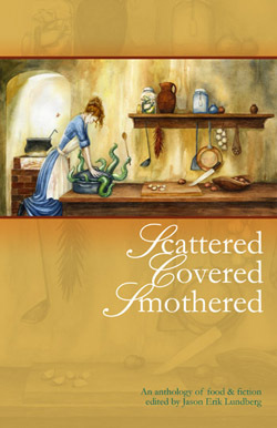 Scattered, Covered, Smothered by Jason Erik Lundberg
