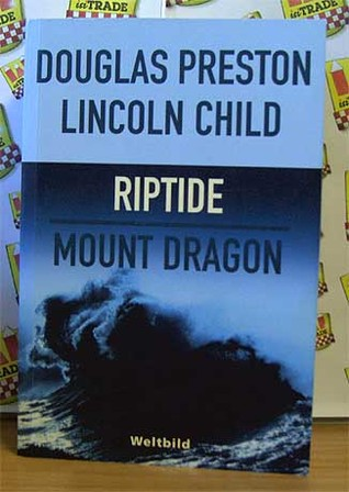 Riptide - Mount Dragon by Douglas Preston
