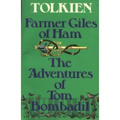 Farmer Giles of Ham/The Adventures of Tom Bombadil by J.R.R. Tolkien