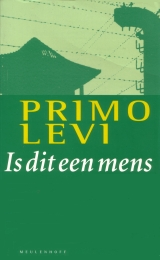 Is dit een mens by Primo Levi