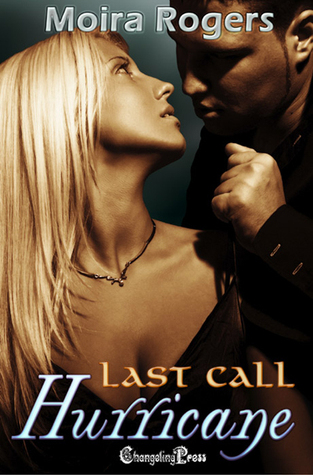 Download Hurricane (Last Call #2) CHM by Moira Rogers