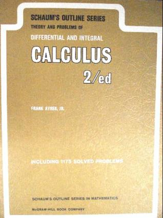 Theory and Problems of Differential and Integral Calculus (Sc... by Frank Ayres Jr.