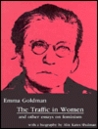 The Traffic in Women and Other Essays on Feminism by Emma Goldman
