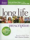 Long Life Prescription: Fast And Easy Ways To Stay Energized And Healthy At Every Age: Based On More Than 500 Clinical Studies
