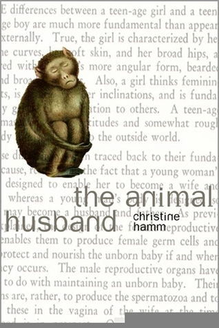 The Animal Husband by Christine Hamm