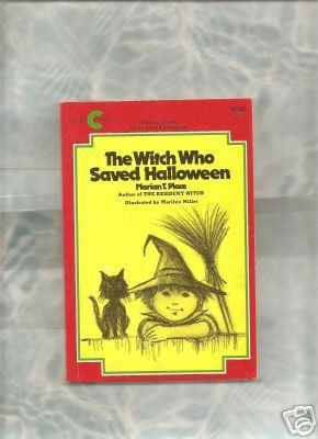 The Witch Who Saved Halloween by Marian T. Place