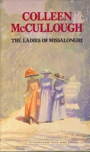 The Ladies of Missalonghi by Colleen McCullough