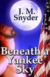 Beneath a Yankee Sky (Between States, #2)