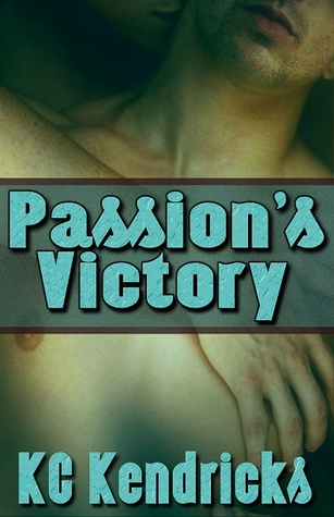 Passion's Victory by K.C. Kendricks