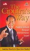 The Ciputra's Way by Andrias Harefa